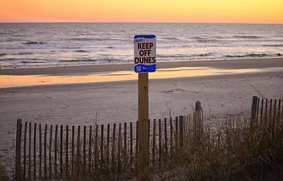 Photograph - Keep Off Dunes by Cynthia Guinn
