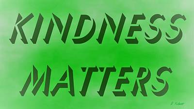 Digital Art - Kindness Matters Wide Screen Format by Denise F Fulmer