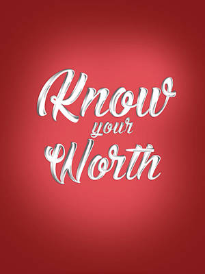 Royalty-Free and Rights-Managed Images - Know Your Worth - Motivational Quote - Quote Typography - Red and White - Quote print by Studio Grafiikka
