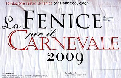 Photograph - La Fenice Carnevale 2009 by John Rizzuto