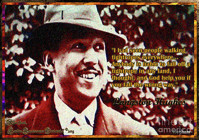 Mixed Media - Langston Hughes Quote On People Walking Tightropes by Aberjhani
