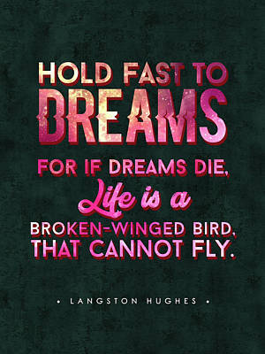 Mixed Media Royalty Free Images - Langston Hughes Quote - Typography Print - Motivational Poster - Dream Quotes Royalty-Free Image by Studio Grafiikka