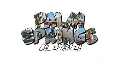 Digital Art - Large Letter Palm Springs California by Colleen Cornelius