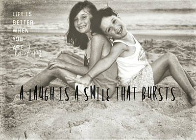 Photograph - Laugh Out Loud Quote by JAMART Photography