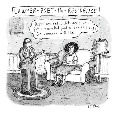 Drawing - Lawyer Poet In Residence by Roz Chast