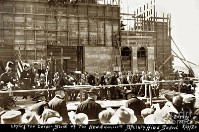 Photograph - Laying The Corner Stone Of The New $ 400,000.00 Salinas High School 1920 by California Views Mr Pat Hathaway Archives