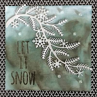 Painting - Let It Snow Greeting And Wintry Branch by Taiche Acrylic Art