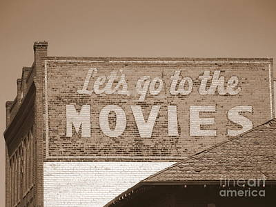 Photograph - Let's Go To The Movies Sign In Sepia by Carol Groenen