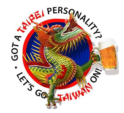 Digital Art - Let's Taiwan On by Steve Lockwood