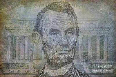 Politicians Digital Art - Lincoln on Five Dollar Bill by Randy Steele