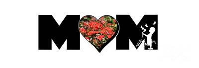 Photograph - Little Girl Silhouette In Mom Big Letter With Cluster Of Red Roses In Heart by Colleen Cornelius
