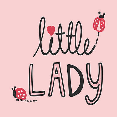 Drawing - Little Lady - Baby Room Nursery Art Poster Print by Dadada Shop