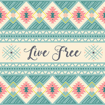 Digital Art - Live Free - Boho Chic Ethnic Nursery Art Poster Print by Dadada Shop