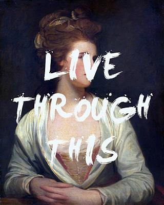 Digital Art - Live Through This Lyrics Print by Georgia Fowler