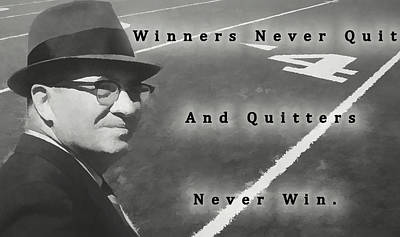 Mixed Media - Lombardi Black And White Quote by Dan Sproul