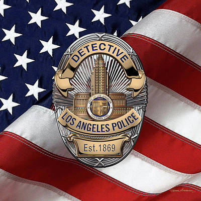 Digital Art - Los Angeles Police Department  -  L A P D  Detective Badge Over American Flag by Serge Averbukh
