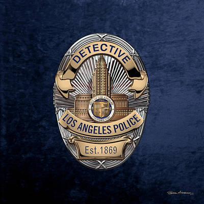 Digital Art - Los Angeles Police Department  -  L A P D  Detective Badge Over Blue Velvet by Serge Averbukh