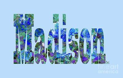 Digital Art - Madison by Corinne Carroll
