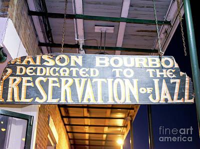 Photograph - Maison Bourbon Jazz Club New Orleans by John Rizzuto