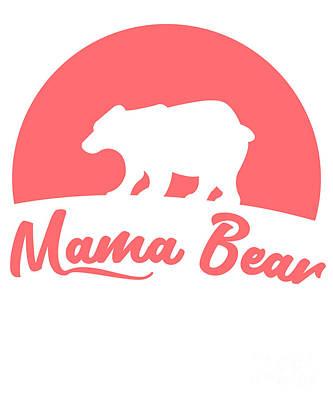 Digital Art - Mama Bear by Flippin Sweet Gear