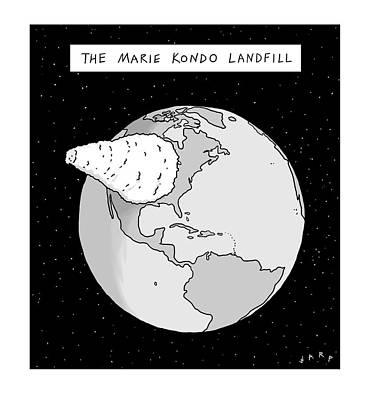 Drawing - Marie Kondo Landfill by Kim Warp
