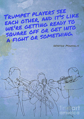 Musicians Drawings - Marsalys inspirational quote, original jazz quote,gift for musicians by Drawspots Illustrations