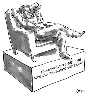 Drawing - Monument Of The One Who Did The Dishes Yesterday by Carolita Johnson