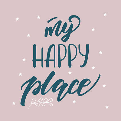 Drawing - My Happy Place - Baby Room Nursery Art Poster Print by Dadada Shop