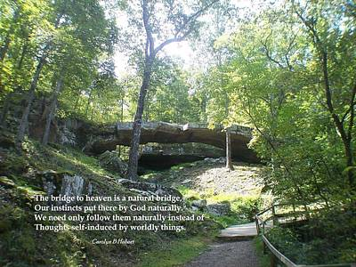 Wall Art - Photograph - Natural Bridge To Heaven by Carolyn Hebert