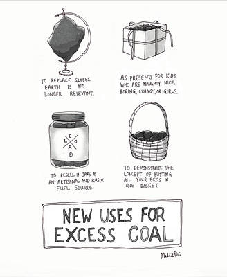 Drawing - New Uses For Excess Coal by Maddie Dai