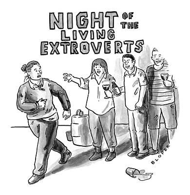 Anxiety Drawing - Night Of The Living Extroverts by Brendan Loper