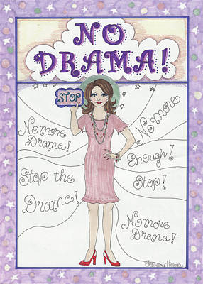 Mixed Media - No Drama by Stephanie Hessler
