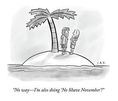 Drawing - No Shave November by Jason Adam Katzenstein
