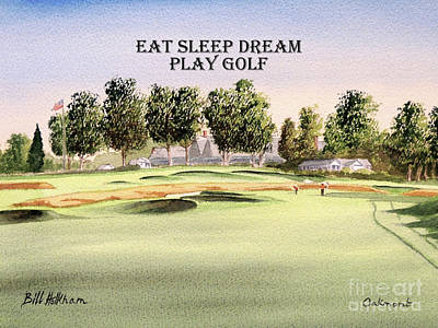 Ernie Els Wall Art - Painting - Oakmont Golf Course 14th With Eat Sleep Dream Play Golf by Bill Holkham