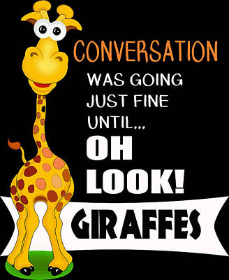 Digital Art - Oh Look A Giraffe Cute Giraffe Gifts  by Dawn Romine