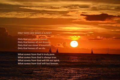 Wall Art - Photograph - Only God Can Create A Sunset by Carolyn Hebert