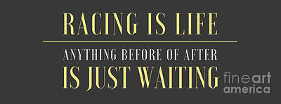 Drawings Royalty Free Images - Original Artwork. Motorcycle quote.Racing is life. Anything before or after is just waiting Royalty-Free Image by Drawspots Illustrations