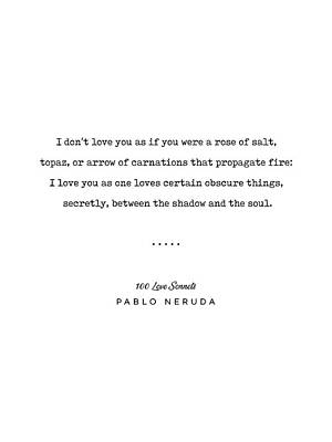 Mixed Media Rights Managed Images - Pablo Neruda Quote 05 - 100 Love Sonnets - Minimal, Sophisticated, Modern, Classy Typewriter Print Royalty-Free Image by Studio Grafiikka