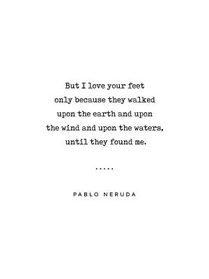 Mixed Media Rights Managed Images - Pablo Neruda Quote 07 - Love Quotes - Minimal, Sophisticated, Modern, Classy Typewriter Print Royalty-Free Image by Studio Grafiikka