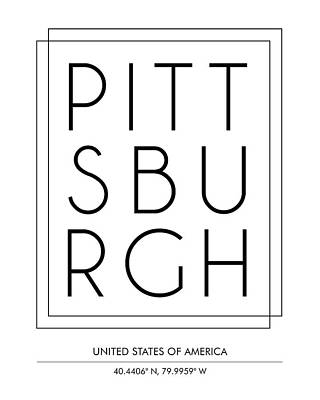 Mixed Media - Pittsburgh, Usa - City Name Typography - Minimalist City Posters by Studio Grafiikka