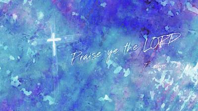 Praise Ye The Lord Art Print