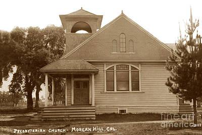 Photograph - Presbyterian Church - Morgan Hill, California Circa 1910 by California Views Archives Mr Pat Hathaway Archives