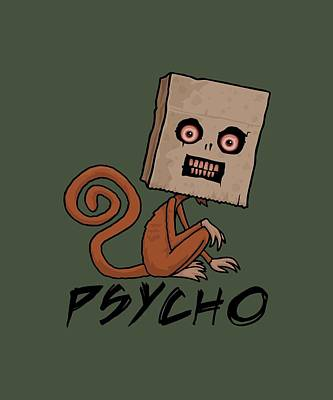 Royalty-Free and Rights-Managed Images - Psycho Sack Monkey with Text by John Schwegel