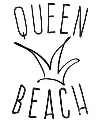 Digital Art - Queen Beach by Flippin Sweet Gear