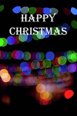 Photograph - Rainbow Bokeh - Happy Christmas II by Helen Northcott