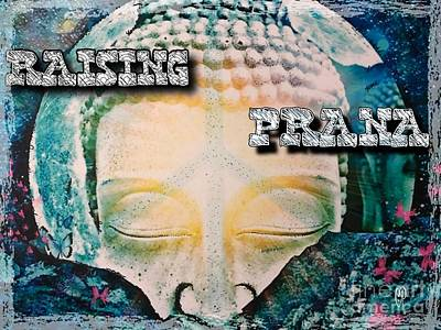 Mixed Media - Raising Prana by Christine Paris