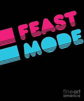 Digital Art - Retro Feast Mode Thanksgiving by Flippin Sweet Gear