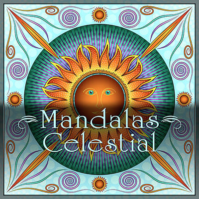 Digital Art - Celestial Mandalas by Becky Titus