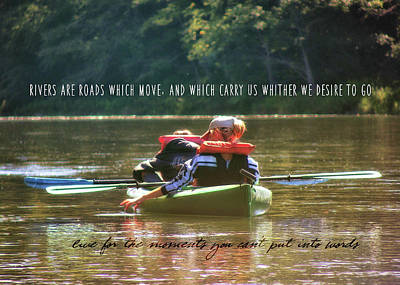 Photograph - River Float Quote by JAMART Photography