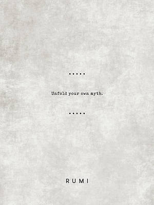 Royalty-Free and Rights-Managed Images - Rumi Quotes 07 - Unfold your Own Myth - Literary Quote - Typewriter Quote - Rumi Poster - Sufi Quote by Studio Grafiikka